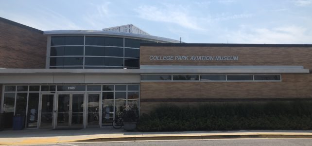 College Park Airport and Aviation Museum – Home of Aviation Firsts!